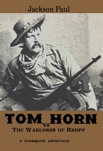 Here's the old cover, taken from a historical photo of the real Tom Horn.